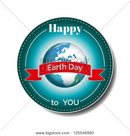 Vector poster for 22 April, Earth Day. International Mother Earth Day. The planet in blue and white colors. Globe and red ribbon as a concept for Earth Day. Round template for sticker or card.