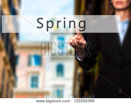 Spring - Businesswoman Hand Pressing Button On Touch Screen Interface.