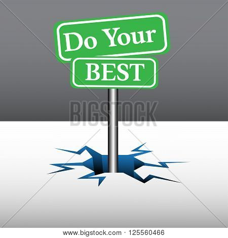 Abstract colorful background with two green plates with the text do your best coming out from an ice crack