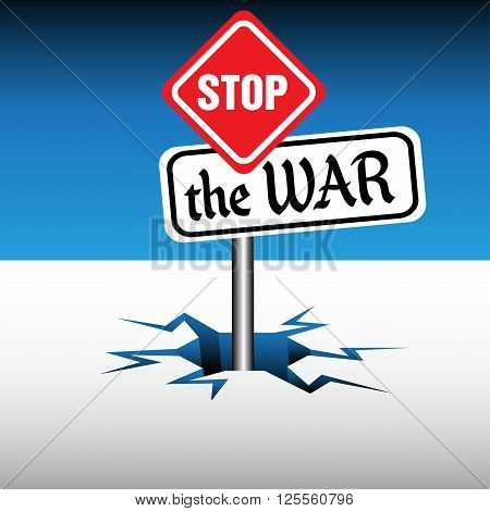 Abstract colorful background with a sign with the text stop the war coming out from an ice crack