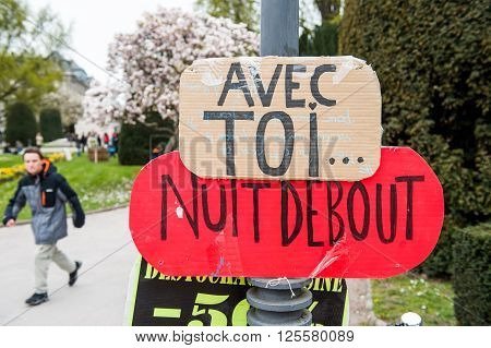 STRASBOURG FRANCE - APR 9 2016: Protest palcards at the entrance in Place de la Republique 'Nuit Debout' or 'Standing night' movement in the centerof Strasbourg France