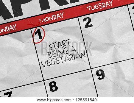 Concept image of a Calendar with the text: Start Being Vegetarian