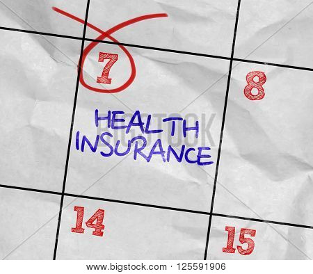 Concept image of a Calendar with the text: Health Insurance