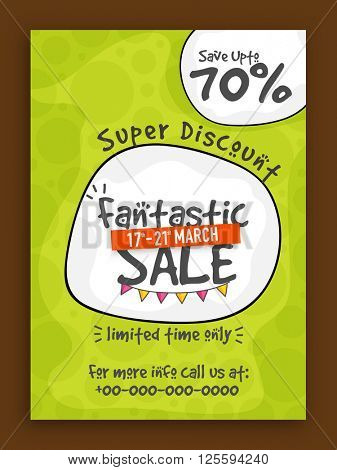 Fantastic Sale Flyer, Sale Poster, Sale Banner, Super Discount, Save upto 70% for limited time, Vector illustration.