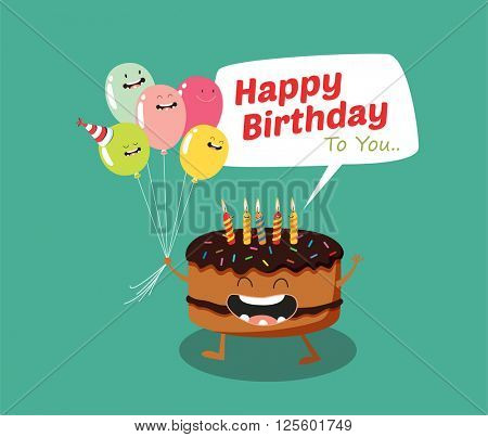 Happy birthday Funny cake and balloon. Vector illustration. Comic characters