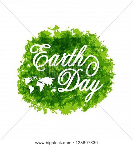Illustration Celebration Background for Earth Day Lettering, Green Grunge Texture  - Vector