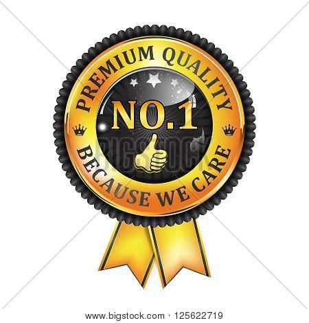 No.1 Premium Quality, because we care - shiny black ribbon. Quality certified for business community