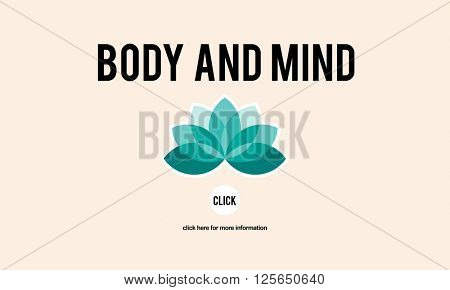 Body and Mind Concentration Restoration Spiritual Healthcare Concept