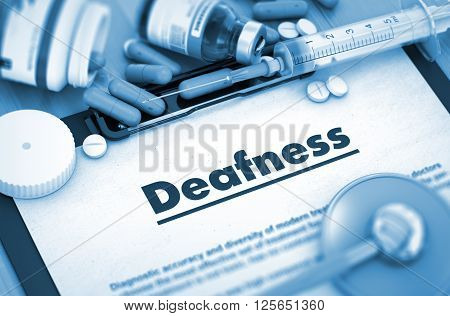 Deafness - Medical Report with Composition of Medicaments - Pills, Injections and Syringe. Deafness, Medical Concept with Pills, Injections and Syringe. 3D.