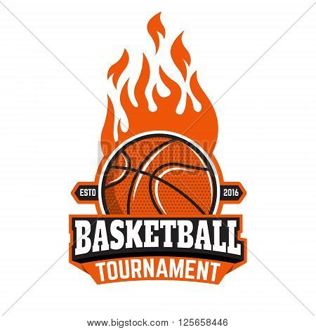 Basketball tournament emblem template. Basketball ball. Basketball icon. Burning ball. Design element in vector.