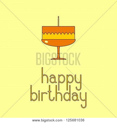 Happy birthday greeting card with sweet cake with one candle and happy birthday lettering. Greeting card / party invitation template