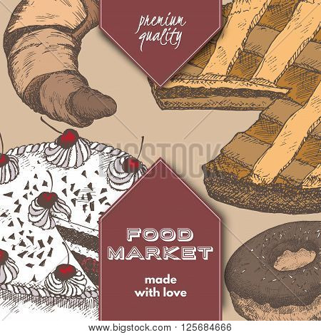 Color food market label template with hand drawn sketch of apple pie, black forest cake, doughnut and croissant. Great for store and packaging design.