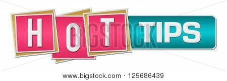 Hot tips text written over pink turquoise background.