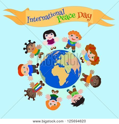 International Peace Day ?hildren of different nationalities for the Peace on Earth