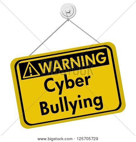 Cyber Bullying Warning Sign A yellow warning hanging sign with text Cyber Bullying isolated over white