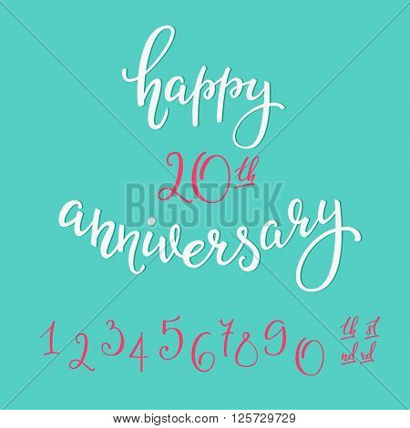 Happy Anniversary lettering sign quote typography. Calligraphy design for postcard graphic design. Simple vector brush calligraphy. Card colored design element. Anniversary party decor Figures Numbers
