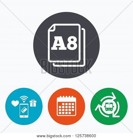 Paper size A8 standard icon. File document symbol. Mobile payments, calendar and wifi icons. Bus shuttle.