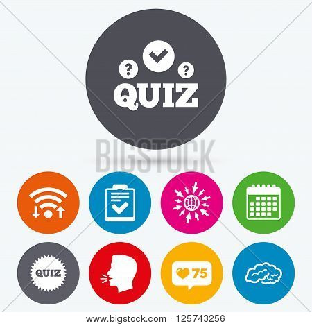 Wifi, like counter and calendar icons. Quiz icons. Human brain think. Checklist symbol. Survey poll or questionnaire feedback form. Questions and answers game sign. Human talk, go to web.