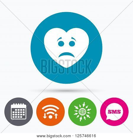 Wifi, Sms and calendar icons. Sad heart face sign icon. Sadness depression chat symbol. Go to web globe.
