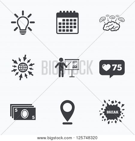 Calendar, like counter and go to web icons. Presentation billboard, brainstorm icons. Cash money and lamp idea signs. Man standing with pointer. Scheme and Diagram symbol. Location pointer.