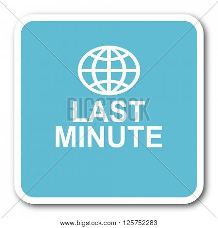 last minute blue square internet flat design icon