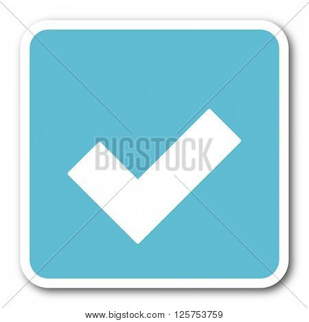accept blue square internet flat design icon