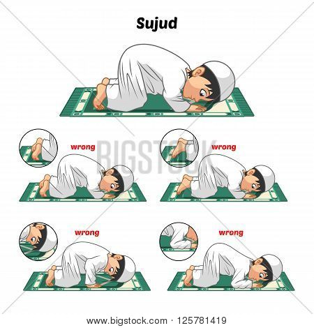 Muslim prayer position guide step by step perform by boy prostrating or sujud and position of the feet with wrong position