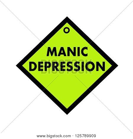MANIC DEPRESSION black wording on quadrate green background