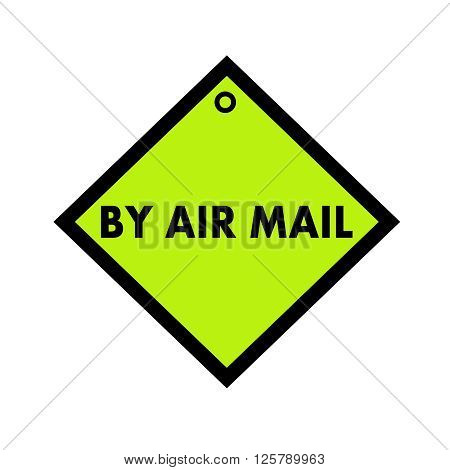 By air mail black wording on quadrate green background