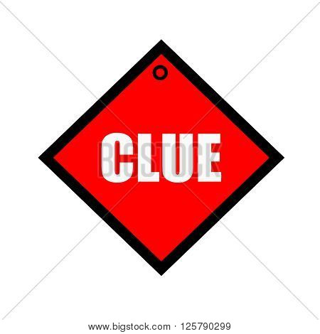 Clue black wording on quadrate red background