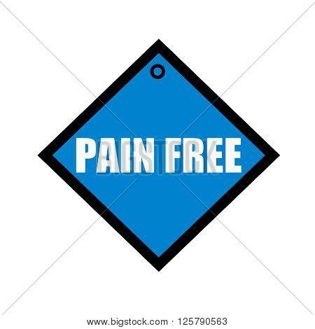 Pain free white wording on quadrate blue background