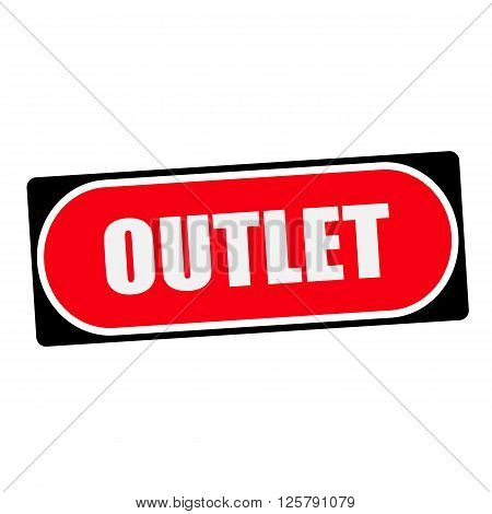 outlet white wording on red background black frame