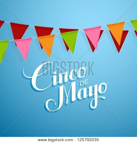 Cinco de Mayo vector illustration with bunting flags. 5 of May holiday vector. Cinco de Mayo holiday banner.  Cinco de Mayo holiday lettering. Cinco de Mayo handwritten illustration