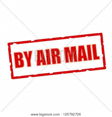 By air mail wording on chipped rectangular signs