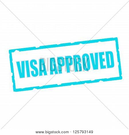 visa approved wording on chipped Blue rectangular signs