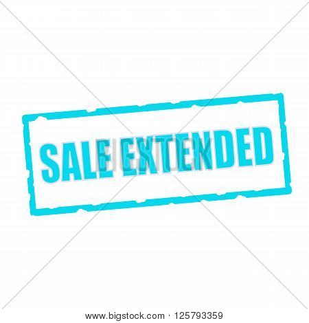 sale extended wording on chipped Blue rectangular signs
