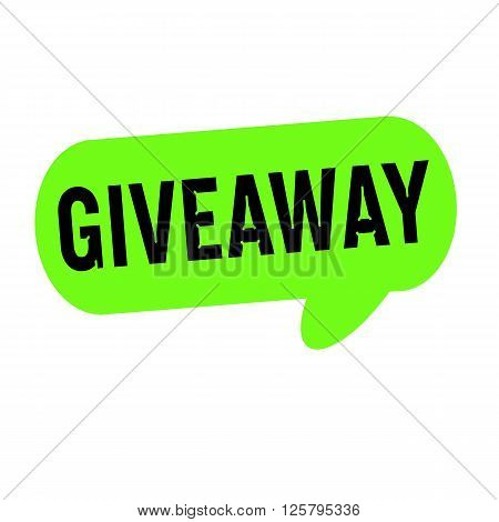 Giveaway wording on Speech bubbles green cylinder
