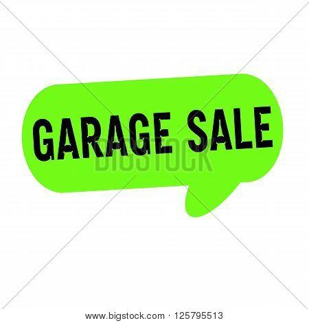 garage sale wording on Speech bubbles green cylinder
