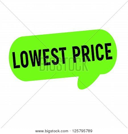 Lowest price wording on Speech bubbles green cylinder