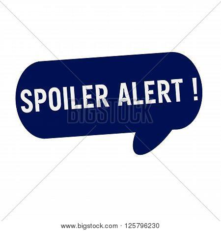 Spoiler alert wording on Speech bubbles blue cylinder