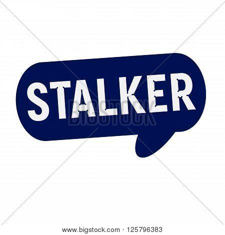 STALKER wording on Speech bubbles blue cylinder