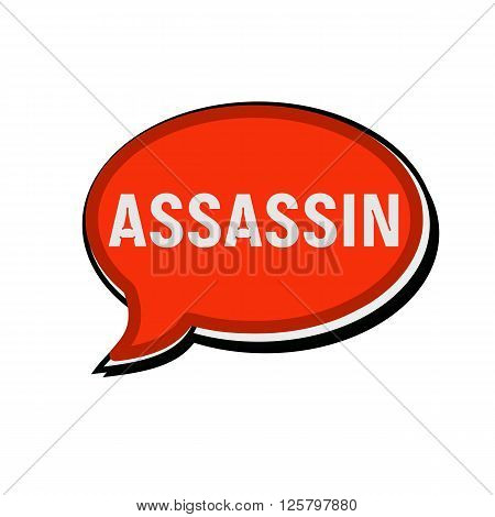 an images of ASSASSIN wording on red Speech bubbles