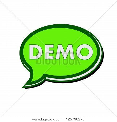 DEMO white wording on green Speech bubbles