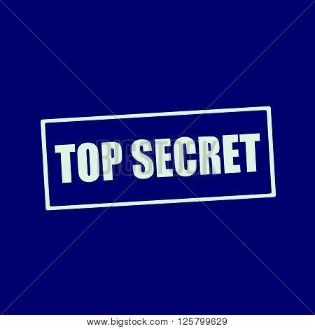 top secret white wording on rectangle blue-black background