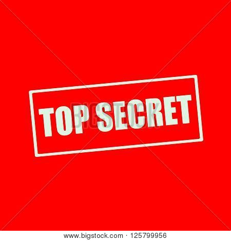 Top secret white wording on rectangle red background