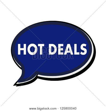 Hot deals wording on blue Speech bubbles