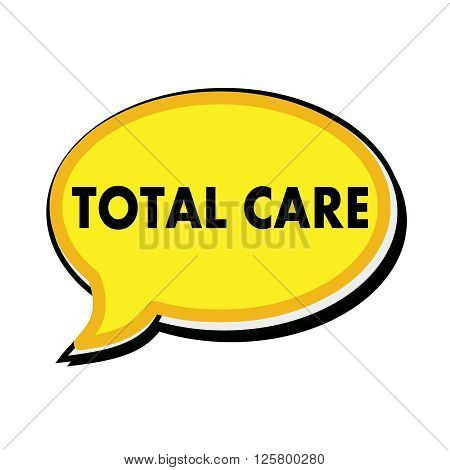 Total care wording on yellow Speech bubbles