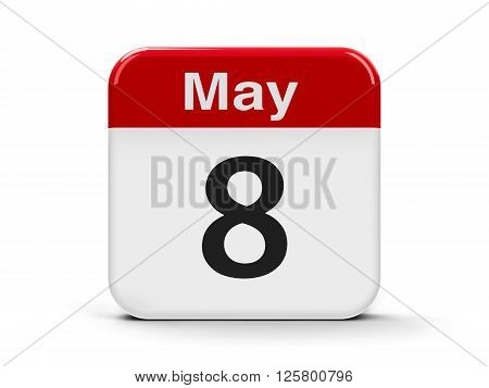 Calendar web button - The Eighth of May - Days of Remembrance and Reconciliation and World Red Cross and Red Crescent Day three-dimensional rendering 3D illustration