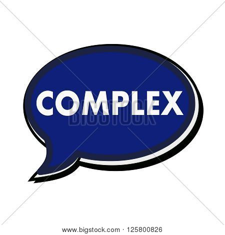 an images of Complex wording on blue Speech bubbles