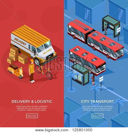Two vertical isometric transport banners set of city transport and logistic compositions with passengers waiting at bus stop delivery automobile courier and scooter vector illustration